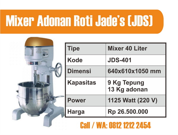 Mixer Adonan Roti 40 L